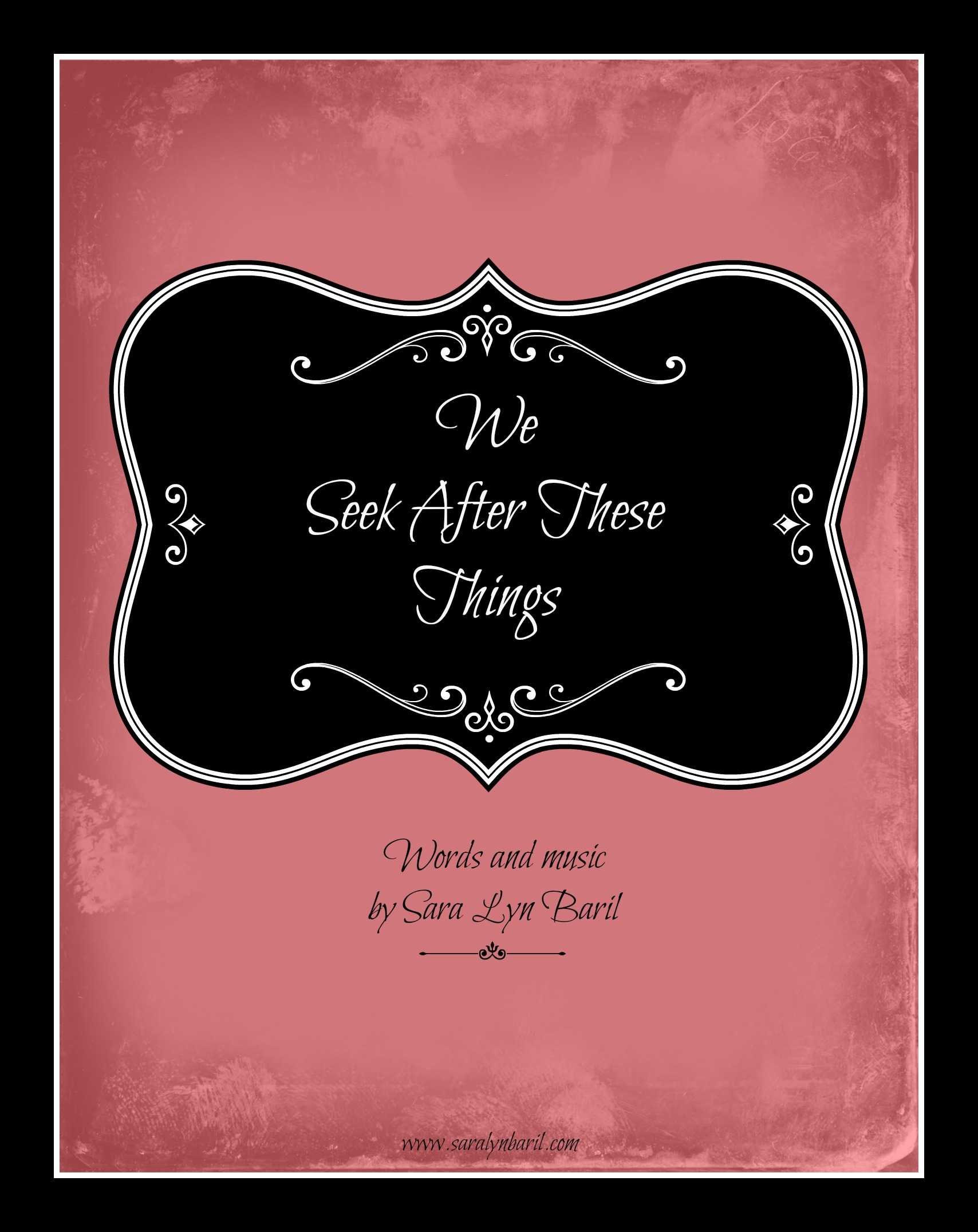 We Seek After These Things By Sara Lyn Baril 2 Part