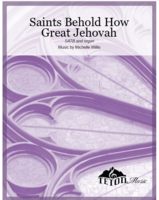 Saints, Behold How Great Jehovah