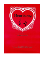 Heartsong comp by Peggy L. Thornton Lyrics by Gail LeBaron Christensen
