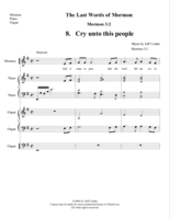 The Last Words of Mormon:  08.  Cry unto this people