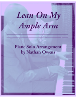 PIANO SOLO - Lean on My Ample Arm